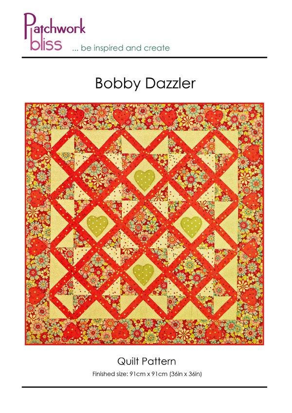 Bobby Dazzler Quilt Pattern